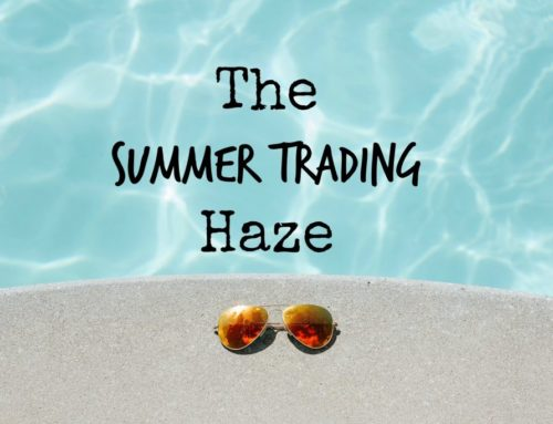 The Summer Trading Haze