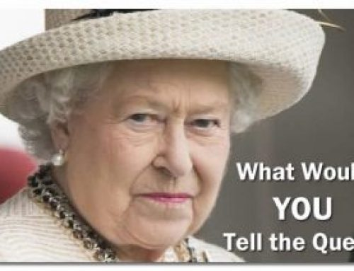 How Would You Respond To The Queen's Question?